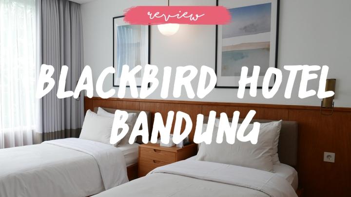 Blackbird Hotel Instagramable dan Hits diBandung