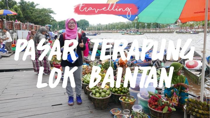 Serunya Belanja di Pasar Terapung Lok BaintanBanjar